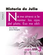 Odio el Rosa: Historia de Julia