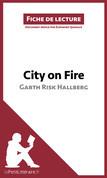 City on Fire de Garth Risk Hallberg (Fiche de lecture)