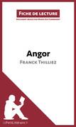 Angor de Franck Thilliez (Fiche de lecture)