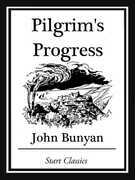 Pilgrim's Progress (Unabridged, With the Original Illustrations)