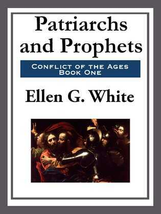 Patriarchs and Prophets