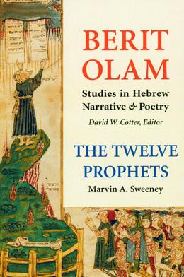 Berit Olam: The Twelve Prophets: Volume 1: Hosea, Joel, Amos, Obadiah, Jonah