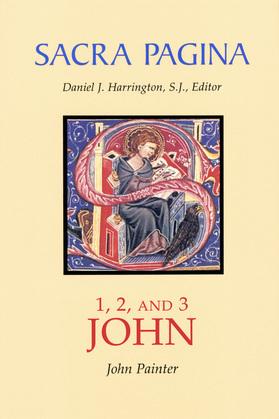 Sacra Pagina: 1, 2, and 3 John