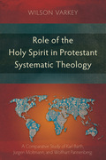 Role of the Holy Spirit in Protestant Systematic Theology