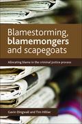 Blamestorming, Blamemongers and Scapegoats