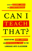 Can I Teach That?: Negotiating Taboo Language and Controversial Topics in the Language Arts Classroom