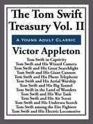 The Tom Swift Treasury Volume II