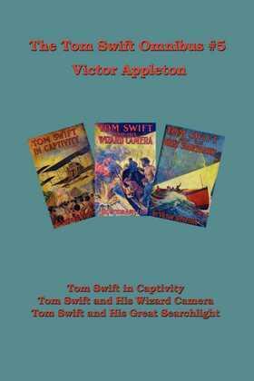 The Tom Swift Omnibus #5