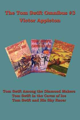 The Tom Swift Omnibus #3