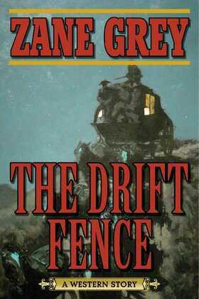 The Drift Fence