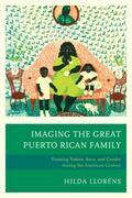 Imaging The Great Puerto Rican Family