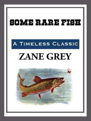 Some Rare Fish