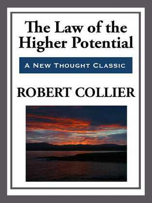 The Law of the Higher Potential