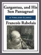 Gargantua and His Son Pantagruel