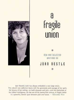 A Fragile Union: New and Selected Writings