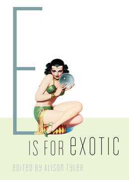 E Is for Exotic