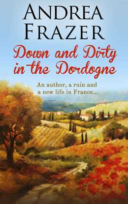 Down and Dirty in the Dordogne
