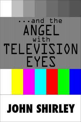 …And The Angel With Television Eyes