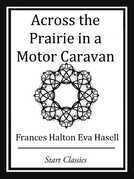 Across the Prairie in a Motor Caravan