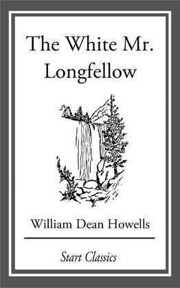 The White Mr. Longfellow