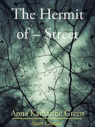 The Hermit of ------ Street