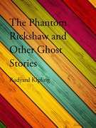 The Phantom Rickshaw and Other Ghost