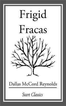 Frigid Fracas