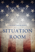 Situation Room (a Luke Stone Thriller--Book #3)
