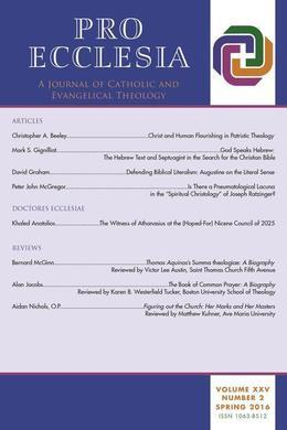 Pro Ecclesia Vol 25-N2: A Journal of Catholic and Evangelical Theology