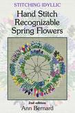 Stitching Idyllic: Spring Flowers (SECOND EDITION)