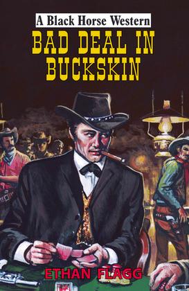 Bad Deal in Buckskin