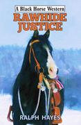 Rawhide Justice