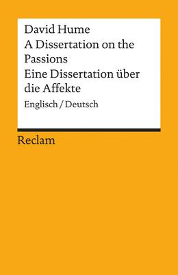 A Dissertation on the Passions / Eine Dissertation über die Affekte