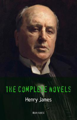 Henry James: The Complete Novels