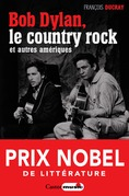 Bob Dylan, le country rock et autres Amériques