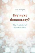 The Next Democracy?: The Possibility of Popular Control