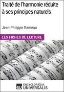 Traité de l'harmonie réduite à ses principes naturels de Jean-Philippe Rameau (Les Fiches de Lecture d'Universalis)