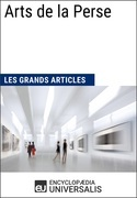 Arts de la Perse (Les Grands Articles)