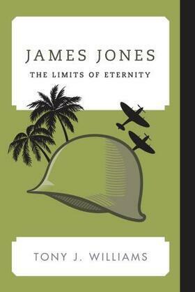 James Jones: The Limits of Eternity