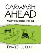 Carwash Ahead: Wacky Ads In Lively Verse
