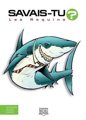 Savais-tu? - En couleurs 36 - Les Requins