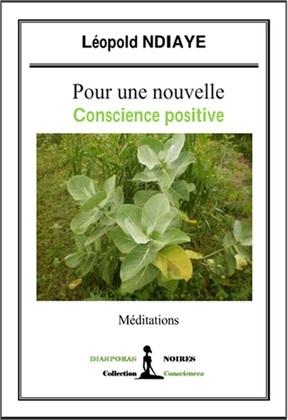 Pour une nouvelle conscience positive