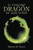 El pequeño dragón de jade verde