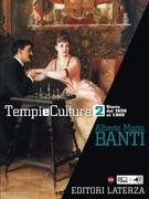 Tempi e Culture. vol. 2 Storia dal 1650 al 1900