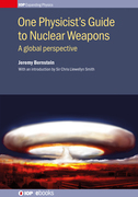 One Physicist's Guide to Nuclear Weapons: A global perspective