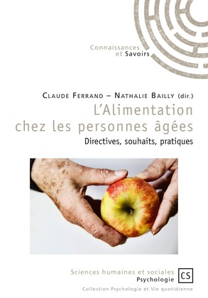 L'Alimentation chez les personnes âgées : directives, souhaits, pratiques