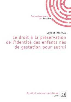 Le droit à la préservation de l'identité des enfants nés de gestation pour autrui