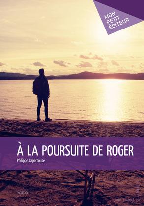 À la poursuite de Roger