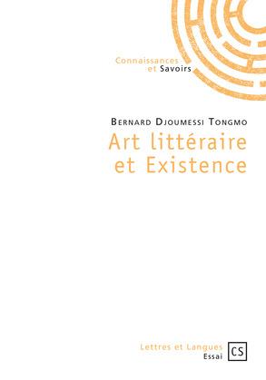 Art littéraire et Existence
