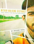 """Within Walking Distance: Travel Journals from """"Walking Across America"""""""